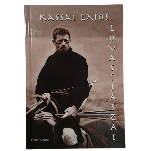 Kassai Lajos: Lovasíjászat